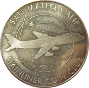 Mainliner Coin Club - San Mateo, California – obverse