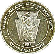 Token - 10th Anniversary Pennsylvania Association of Numismatists – obverse