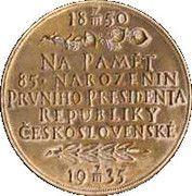 Medal - Tomáš G. Masaryk (85th birthday) – reverse