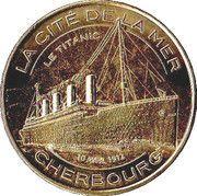 Monnaie de Paris - Cherbourg (La Cité de la Mer - Le Titanic) – obverse