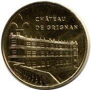 Monnaie de Paris - Drome (Château de Grignan) – obverse
