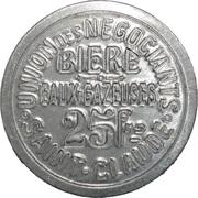 """25 Francs - Union des Négociants """"Bière et Eaux Gazeuses"""" - Saint-Claude [39] -  obverse"""
