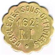 1 Franc - 162° Régiment d'Infanterie - Cercle des sous-officiers – obverse