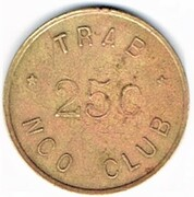 25 Cents - TRAB NCO Club (Toul) – obverse