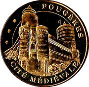 Monnaie de Paris Tourist Token - Fougères (Cité médiévale - Tours poivrières) -  obverse