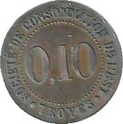 10 Centimes - Société de Consommation de l'Est (Troyes) – obverse