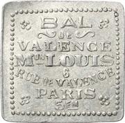 Bon pour une danse - Bal de Valence - Maison Louis - Paris [75] – obverse