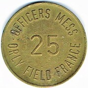 25 cent - Officers Mess Orly Field (94) – reverse