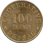 100 Francs (Pessac Emergency Coinage) – obverse