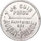 1 Franc - Aulnay-Palace (Aulnay-sous-Bois) – obverse