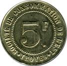 5 Francs - Société de consommation de l'Est (Troyes) – reverse