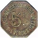 5 Francs - Société de Consommation de l'Est (Verdun) – obverse