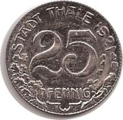 25 Pfennig (Thale am Harz) [Gemeinde, Provinz Sachsen] – obverse
