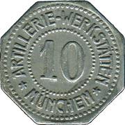 10 Pfennig (München) [Private, Bayern, Artillerie Werkstätten] – obverse