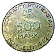 500 Mark (Röthenbach) [Private, Bayern, C. Conradty] – obverse