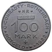 100 Mark (Röthenbach) [Private, Bayern, C. Conradty] – obverse