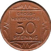 50 Pfennig (Gross-Wartenberg) [Landkreis, Niederschlesien] – obverse
