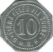 10 Pfennig (Duisburg) [Private, Rheinprovinz, Firma Peter Fix Söhne GmbH] – obverse