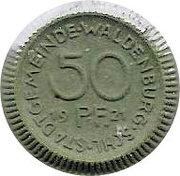 50 Pfennig (Waldenburg) [Stadt, Schlesien] – obverse