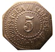 5 Pfennig (Segeberg) [Private, Schleswig-Holstein, Vorschußverein] – obverse