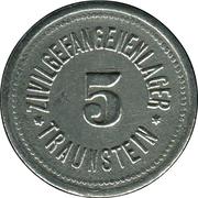 5 Pfennig (Traunstein) [Zivilgefangenenlager, Bayern] – obverse