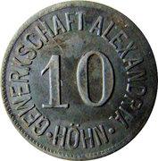 10 Pfennig (Höhn) [Private, Hessen-Nassau, Gewerkschaft Alexandria] – obverse