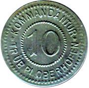 10 Pfennig (Oberhofen) [Kommandantur Tr Üb Pl, Elsaß-Lothringen] – obverse