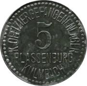 5 Pfennig - Plassenburg-Kulmbach (K. Offiziergefangenenlager) – obverse