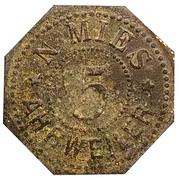 5 Pfennig (Ahrweiler) [Private, Rheinprovinz, N.Mies] – obverse