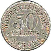 50 Pfennig (Nagold) [Obertamtsbezirk, Württemberg] – obverse