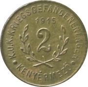 2 Fillér - Kenyérmező (CS. ÉS KIR. Hadifogolytábor) – reverse