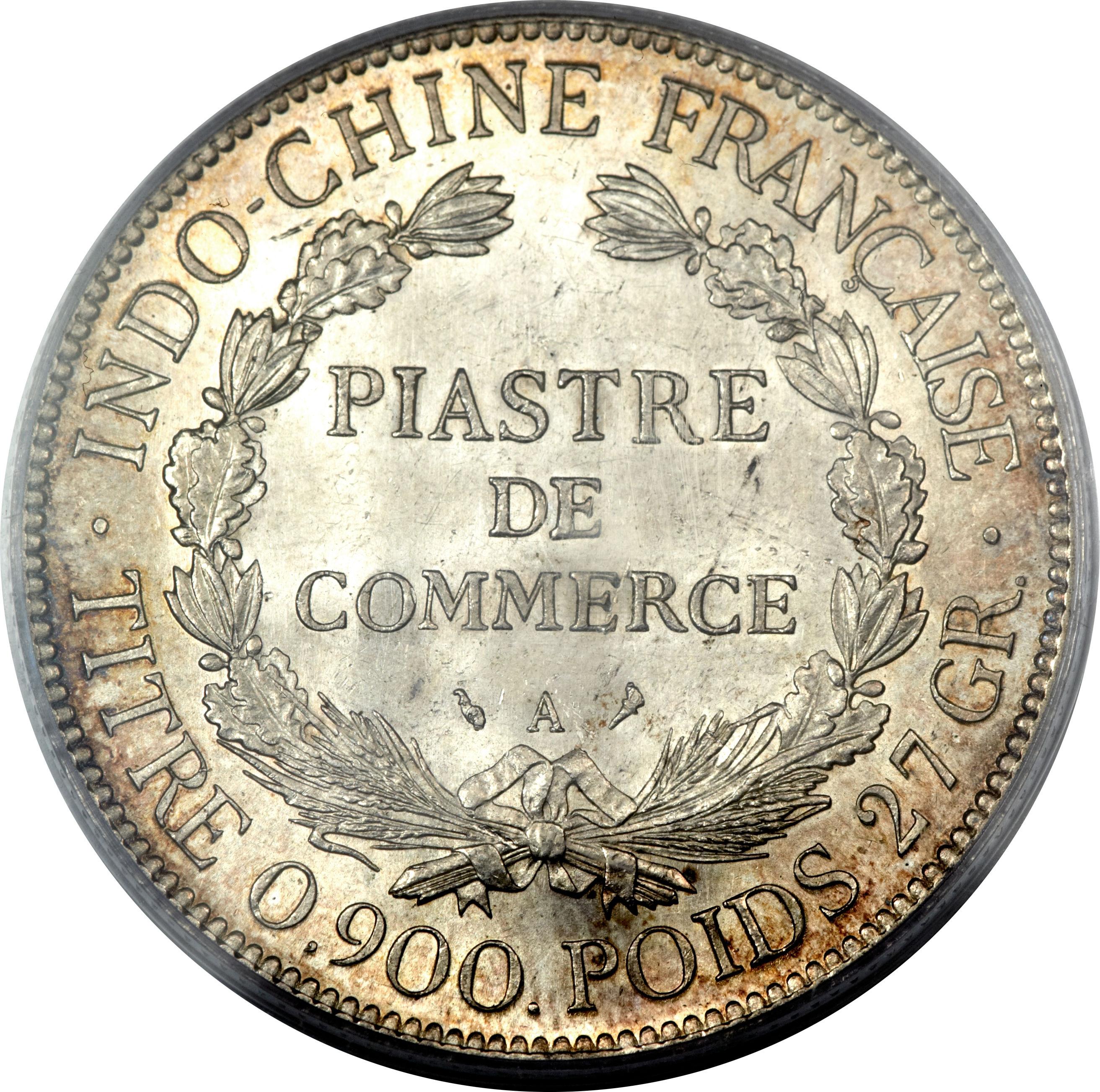 INDO-CHINE FRANCAISE ·PIASTRE DE COMMERCEATITRE 0,900. POIDS 27 GR ...