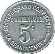 5 Centimes - Société Grand'Combienne d'Alimentation - La Grand'Combe [30] – obverse