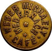Token - Café Weber-Michaely (Medernach) – obverse