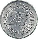 25 Centimes (Société des Mines d'Or de l'Andavakoëra) – reverse