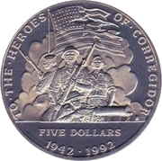 5 Dollars (To the Heroes of Corregidor) – reverse