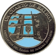 ¼ Balboa (Panama Canal expansion project) -  obverse