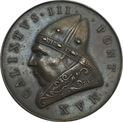 Medal - Callixtus III (Vow to Liberate Constantinople and Jerusalem from the Turks) – obverse