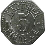 5 Pfennig - Pirna A. E. (F. Küttner) – obverse