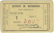 1 Centavo (Distrito De Matamoros) – obverse