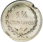 1¼ Centavos (Essai) – reverse
