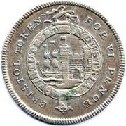 6 Pence (Somersetshire - Bristol / To Facilitate Trade) – obverse