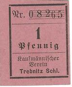 1 Pfennig (Trebnitz in Schlesien; Kaufmännischer Verein/Vorschußverein; gothic type) – obverse