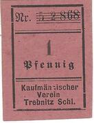 1 Pfennig (Trebnitz in Schlesien; Kaufmännischer Verein/Vorschußverein; roman type) – obverse