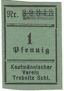 1 Pfennig (Trebnitz in Schlesien; Kaufmännischer Verein/Vorschußverein; green paper) – obverse