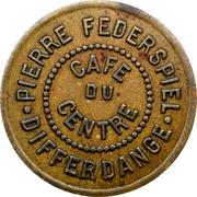 Token - Café du Centre (Differdange) – obverse