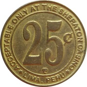 25 Cent Gaming Token - Casino Sheraton (Lima) – reverse