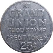 25 Cents - Food Stamp Credit Token (Grand Union; Elmwood Park, NJ) – obverse