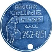 Token - Phoenix Crime Stop (Phoenix, Arizona) – obverse
