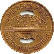 1 Fare - Long Beach P.T. Co. -Queen Mary Edition (Long Beach, California) – obverse